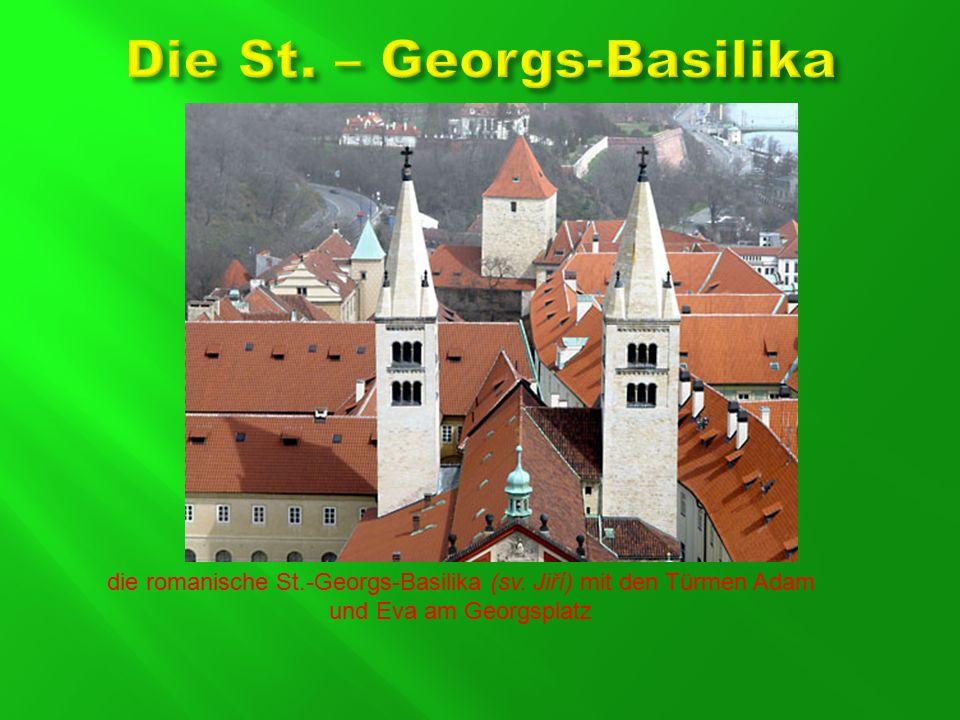 die romanische St.-Georgs-Basilika (sv. Jiří) mit den Türmen Adam und Eva am Georgsplatz