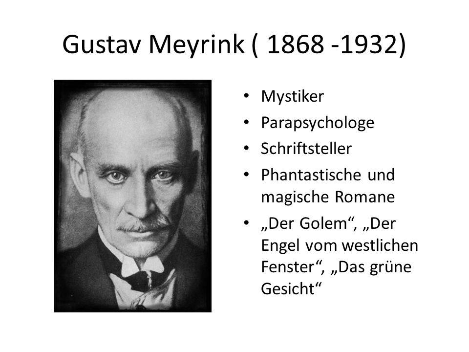 """Gustav Meyrink ( 1868 -1932) Mystiker Parapsychologe Schriftsteller Phantastische und magische Romane """"Der Golem"""", """"Der Engel vom westlichen Fenster"""","""