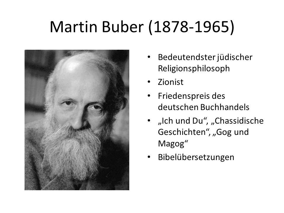 """Martin Buber (1878-1965) Bedeutendster jüdischer Religionsphilosoph Zionist Friedenspreis des deutschen Buchhandels """"Ich und Du"""", """"Chassidische Geschi"""