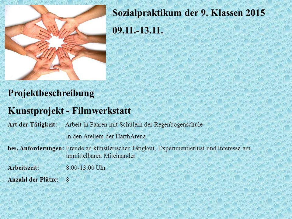 Sozialpraktikum der 9. Klassen 2015 09.11.-13.11.