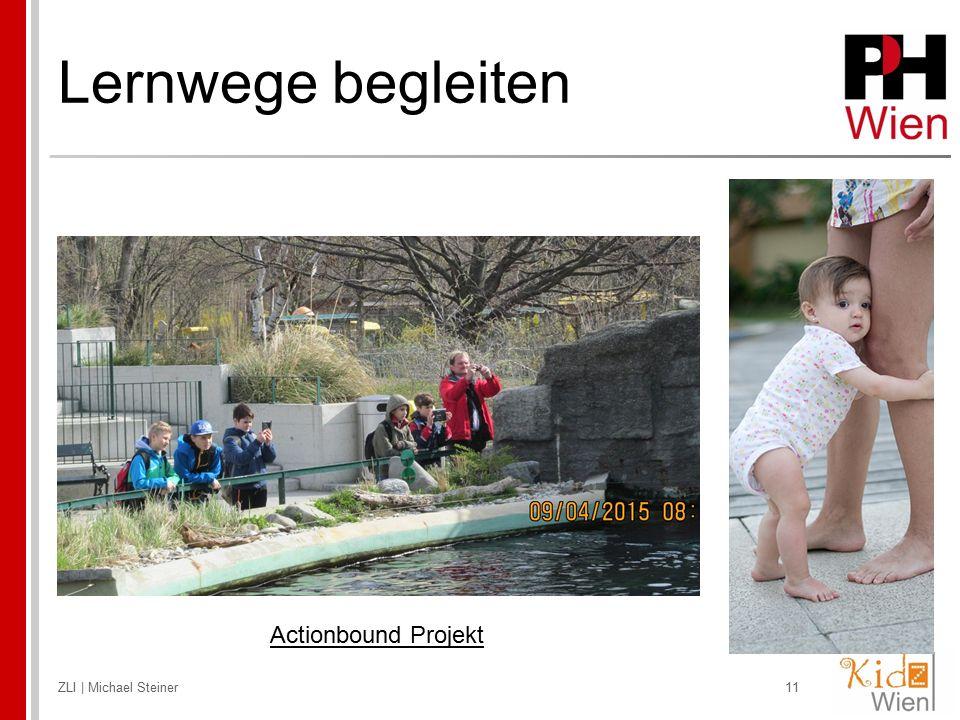 Lernwege begleiten ZLI | Michael Steiner11 Actionbound Projekt