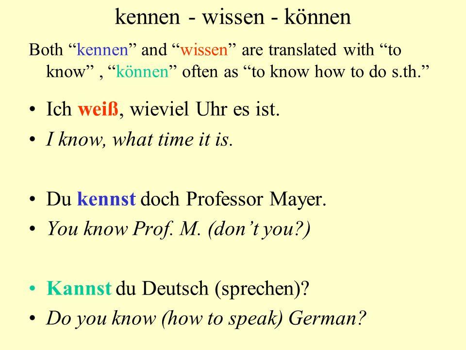 kennen - wissen - können Both kennen and wissen are translated with to know , können often as to know how to do s.th. Ich weiß, wieviel Uhr es ist.