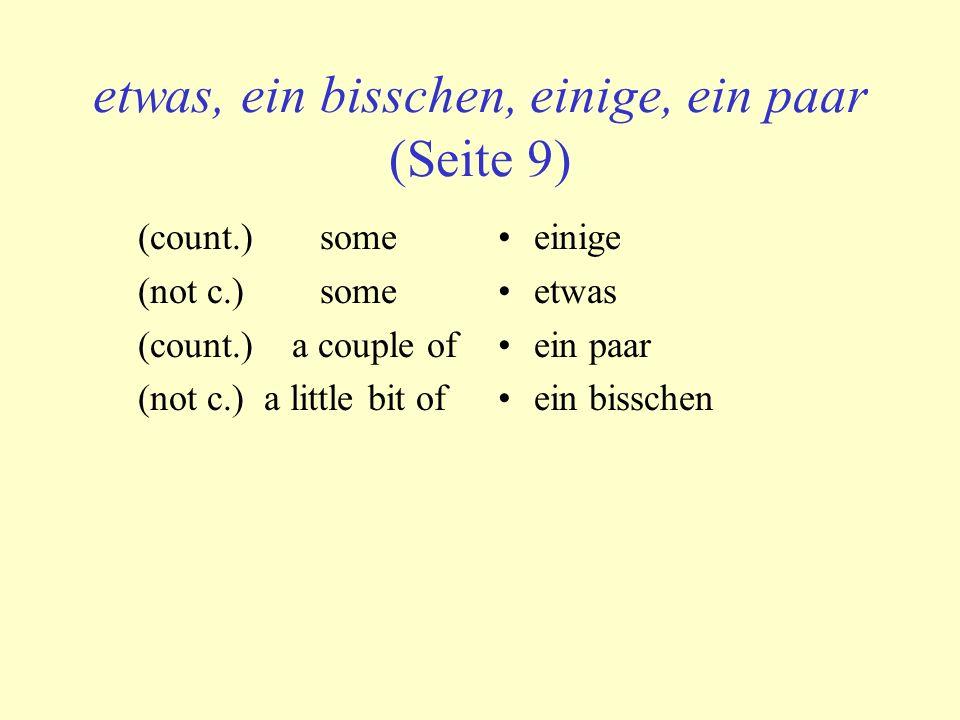 Sekt, Salat, Kartoffeln, Nüsse I would like to eat a couple of nuts.