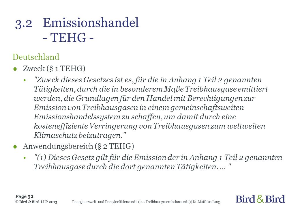 3.2Emissionshandel - TEHG - Deutschland ●Zweck (§ 1 TEHG)