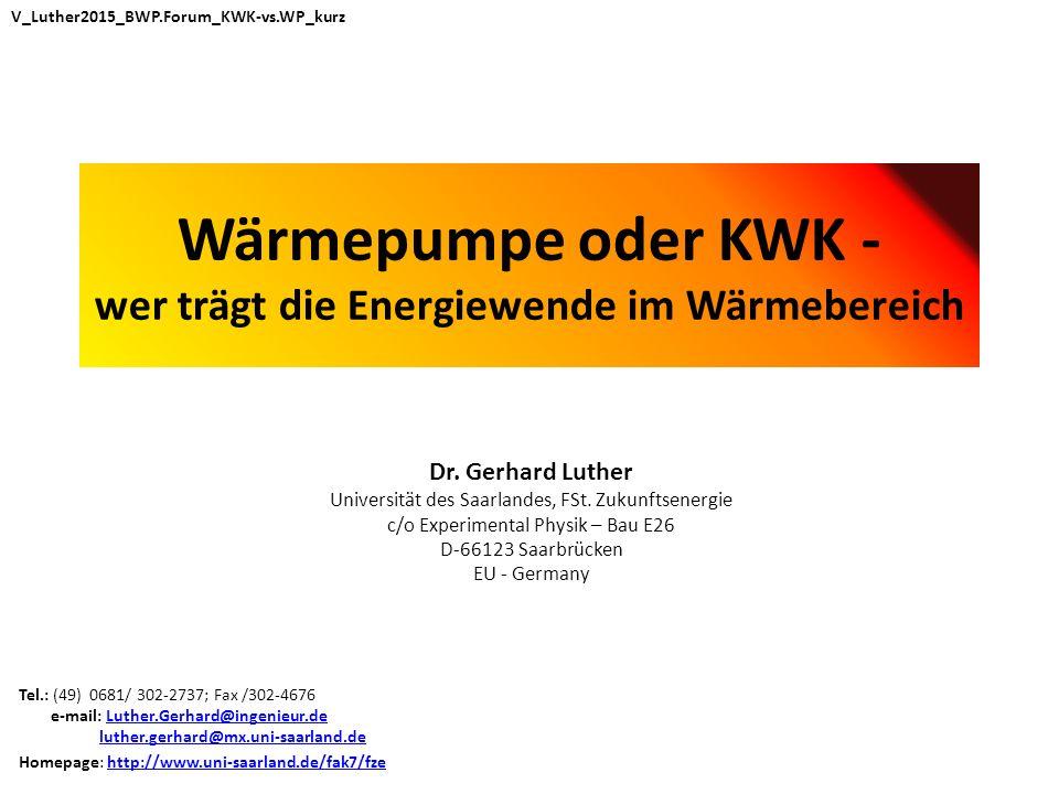 Wärmepumpe oder KWK - wer trägt die Energiewende im Wärmebereich Dr.
