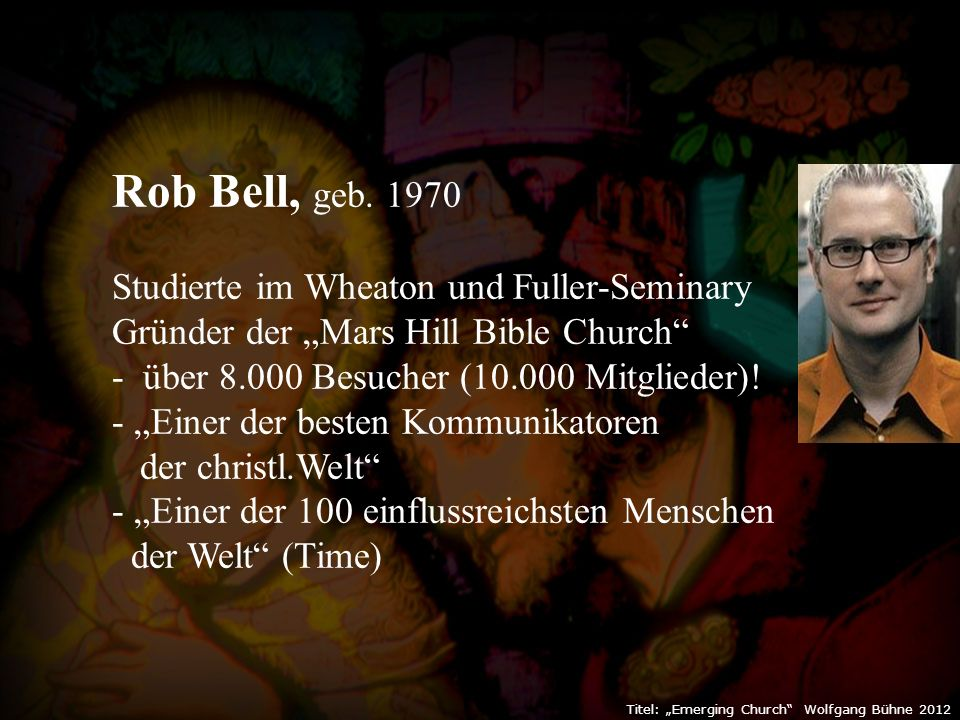 "Titel: ""Emerging Church Wolfgang Bühne 2012 Rob Bell, geb."