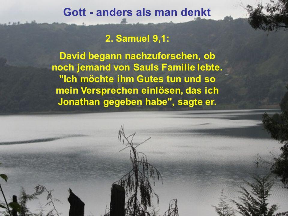 2. Samuel 9,1: David begann nachzuforschen, ob noch jemand von Sauls Familie lebte.
