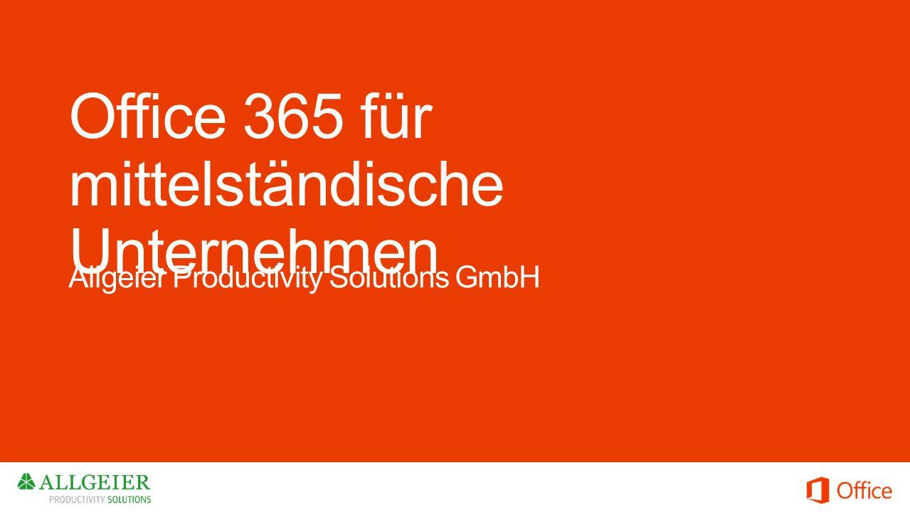 Office 365 für mittelständische Unternehmen Allgeier Productivity Solutions GmbH