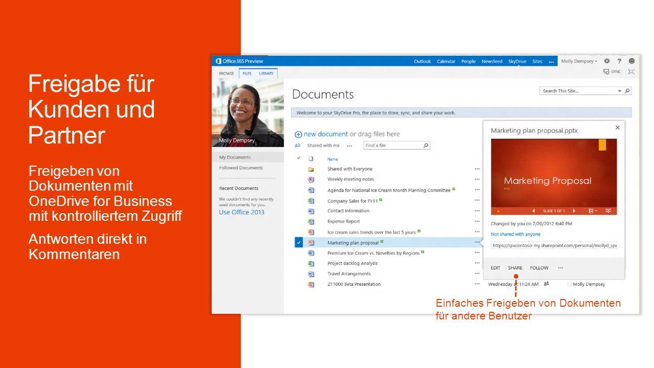 Direktes Freigeben aus Office Anwendungen Einfaches Freigeben von Dokumenten für andere Benutzer Freigeben von Dokumenten mit OneDrive for Business mit kontrolliertem Zugriff Antworten direkt in Kommentaren