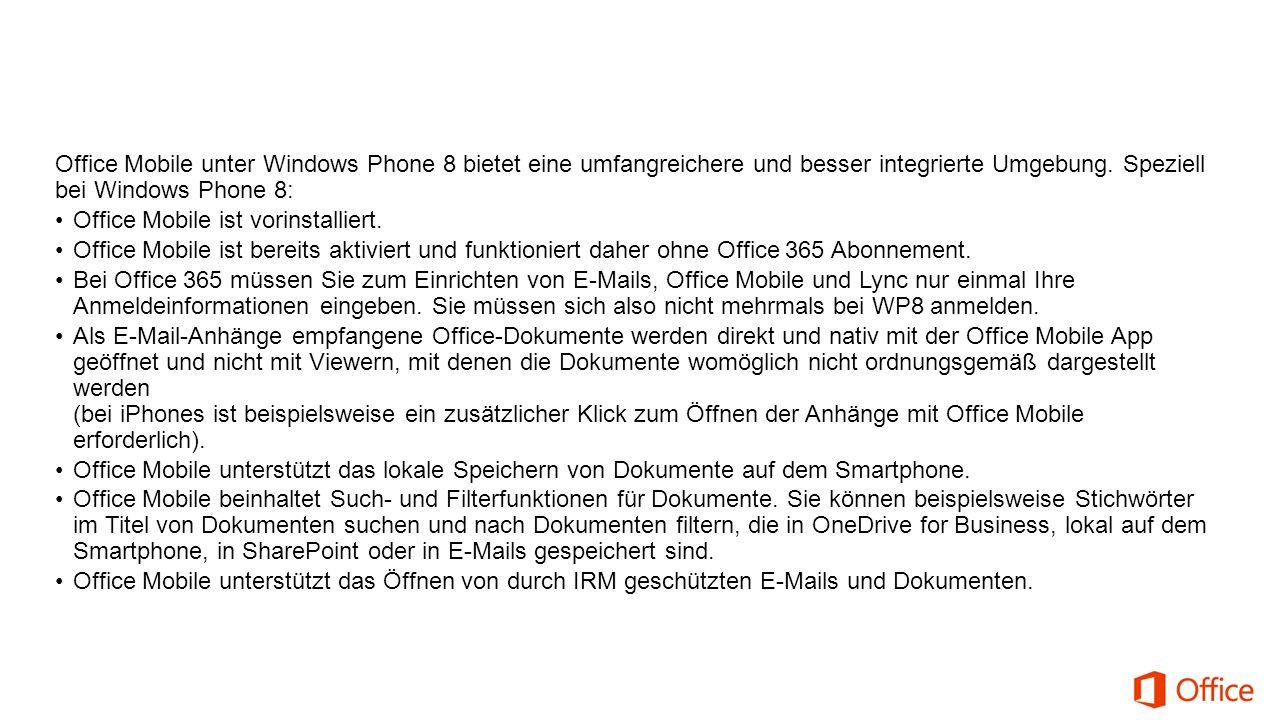 Office Mobile unter Windows Phone 8 bietet eine umfangreichere und besser integrierte Umgebung.
