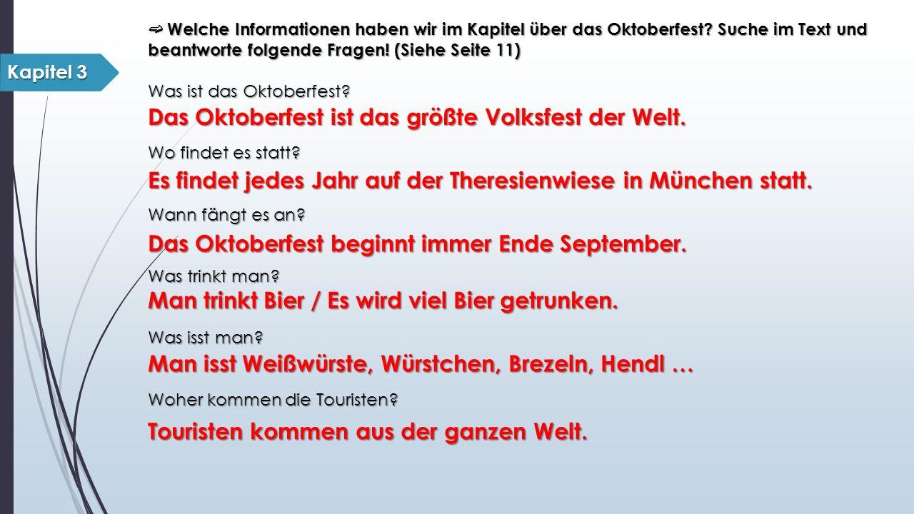 ➫ Welche Informationen haben wir im Kapitel über das Oktoberfest.