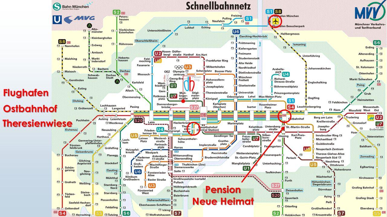 Flughafen Ostbahnhof Theresienwiese Pension Neue Heimat
