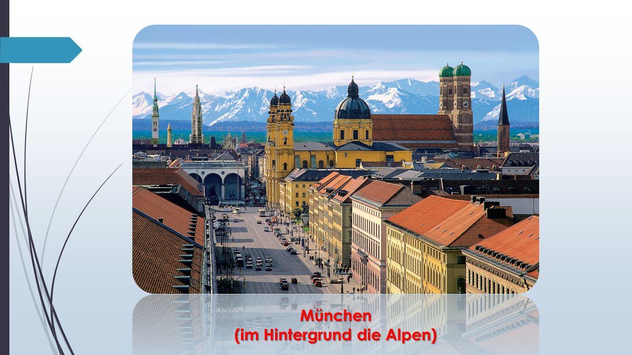 München (im Hintergrund die Alpen)