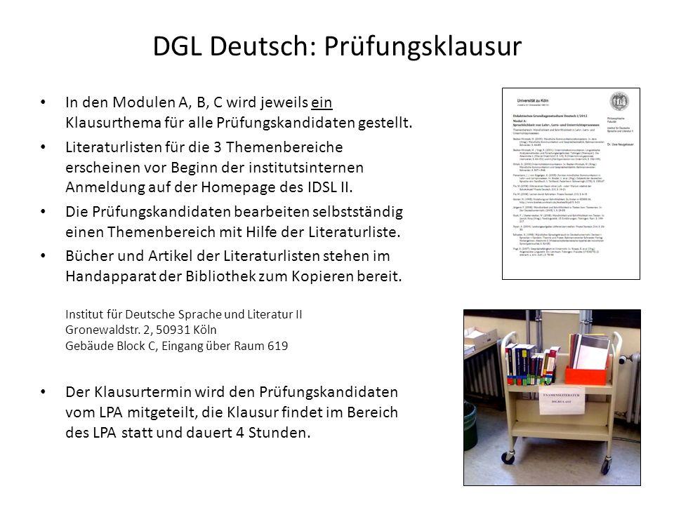 DGL Deutsch: Prüfungsklausur In den Modulen A, B, C wird jeweils ein Klausurthema für alle Prüfungskandidaten gestellt. Literaturlisten für die 3 Them