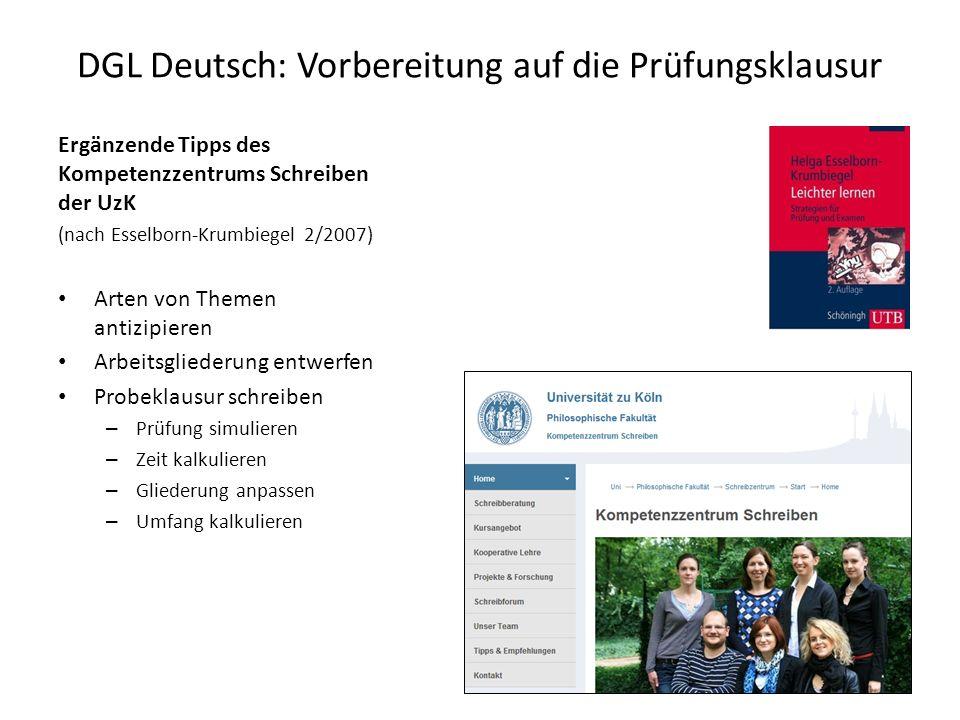 DGL Deutsch: Vorbereitung auf die Prüfungsklausur Ergänzende Tipps des Kompetenzzentrums Schreiben der UzK (nach Esselborn-Krumbiegel 2/2007) Arten vo