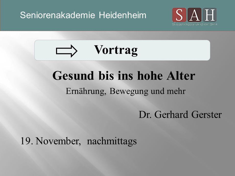 Vortrag Gesund bis ins hohe Alter Ernährung, Bewegung und mehr Dr.