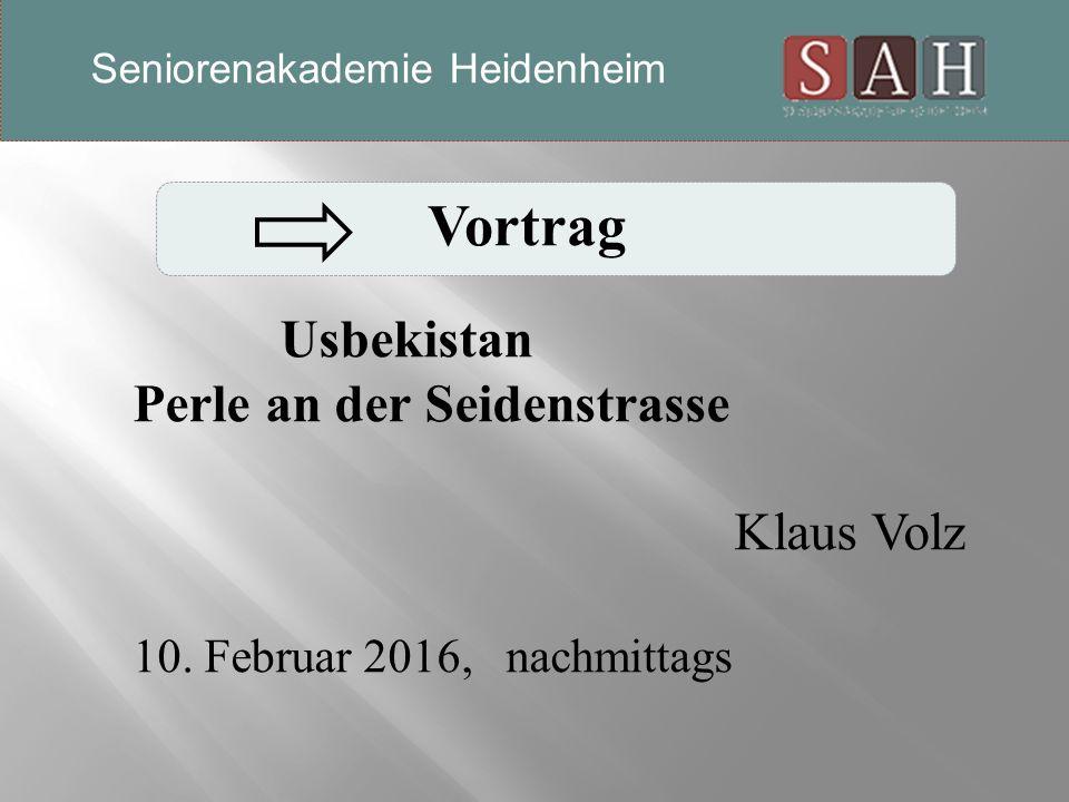 Vortrag Usbekistan Perle an der Seidenstrasse Klaus Volz 10.