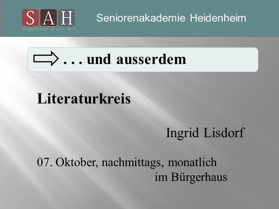 Seniorenakademie-Heidenheim...und ausserdem Literaturkreis Ingrid Lisdorf 07.