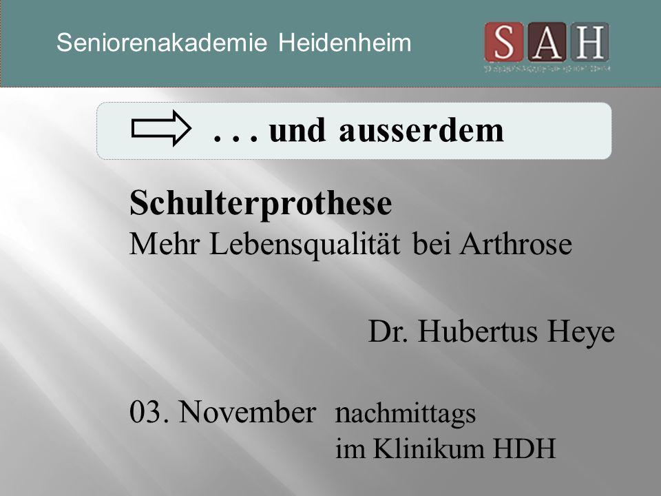 ... und ausserdem Schulterprothese Mehr Lebensqualität bei Arthrose Dr.