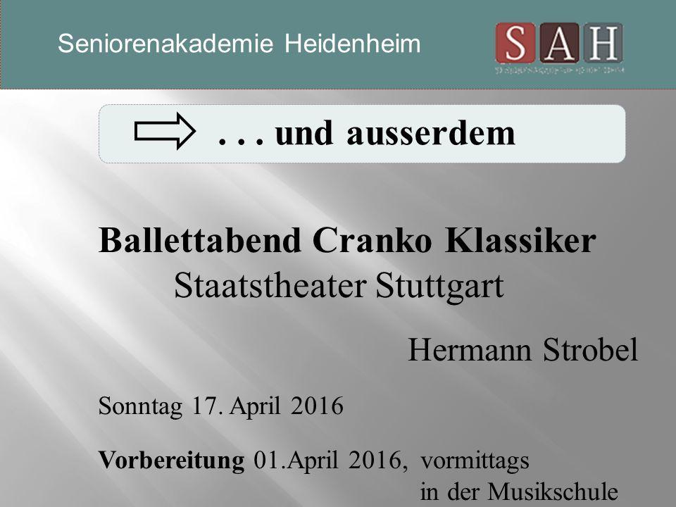 ... und ausserdem Ballettabend Cranko Klassiker Staatstheater Stuttgart Hermann Strobel Sonntag 17.