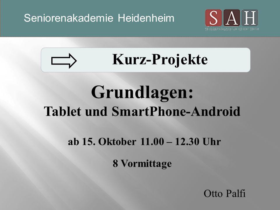 Grundlagen: Tablet und SmartPhone-Android ab 15.