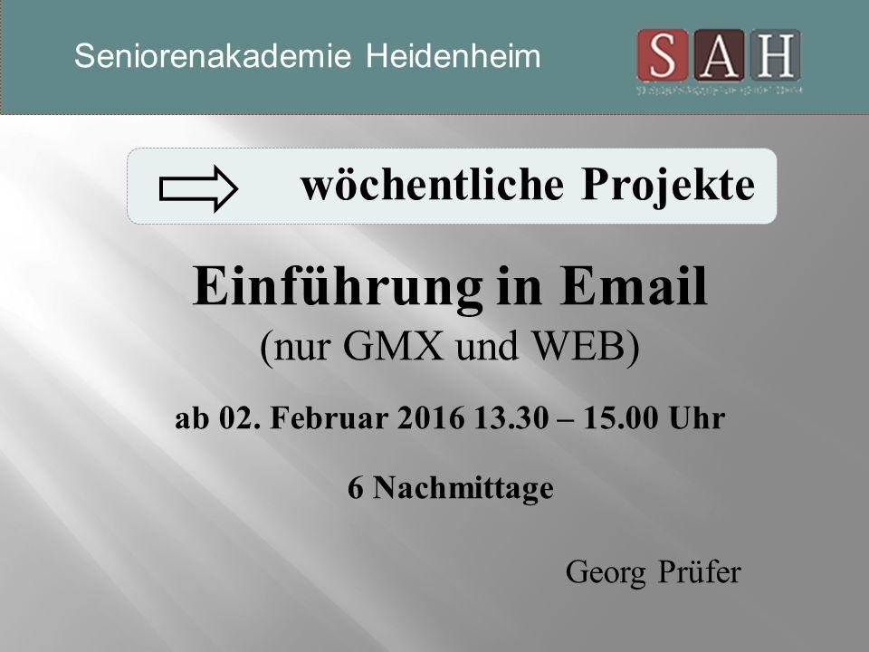 Einführung in Email (nur GMX und WEB) ab 02.