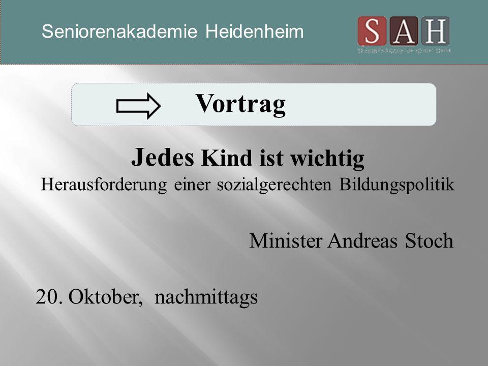 Vortrag Jedes Kind ist wichtig Herausforderung einer sozialgerechten Bildungspolitik Minister Andreas Stoch 20.