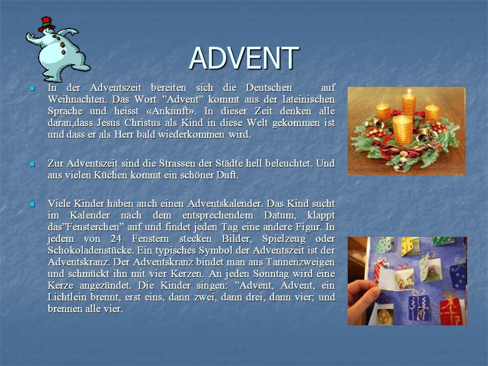 ADVENT In der Adventszeit bereiten sich die Deutschen auf Weihnachten.
