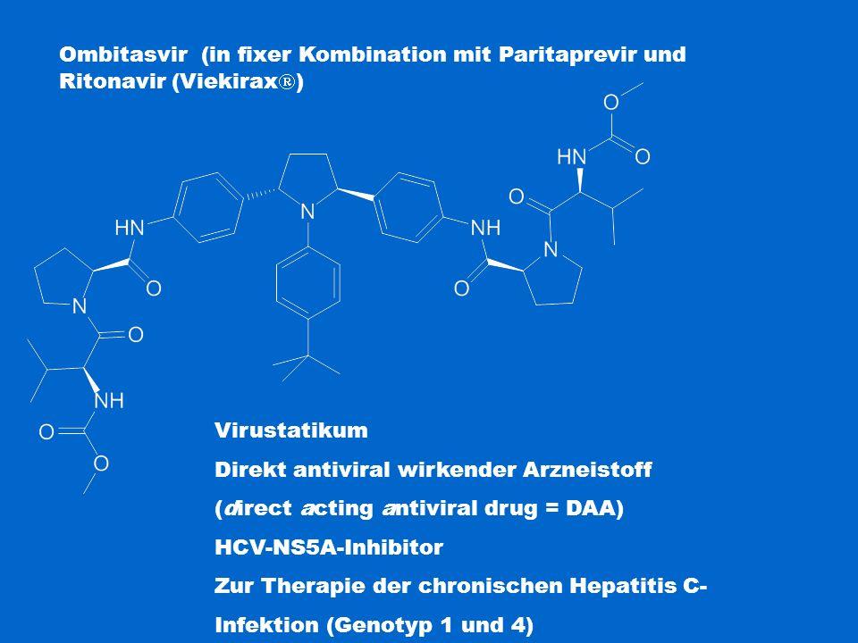 Ombitasvir (in fixer Kombination mit Paritaprevir und Ritonavir (Viekirax  ) Virustatikum Direkt antiviral wirkender Arzneistoff (direct acting antiv