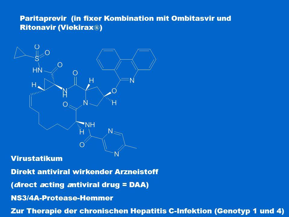 Paritaprevir (in fixer Kombination mit Ombitasvir und Ritonavir (Viekirax  ) Virustatikum Direkt antiviral wirkender Arzneistoff (direct acting antiv