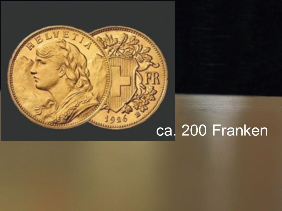 ca. 200 Franken