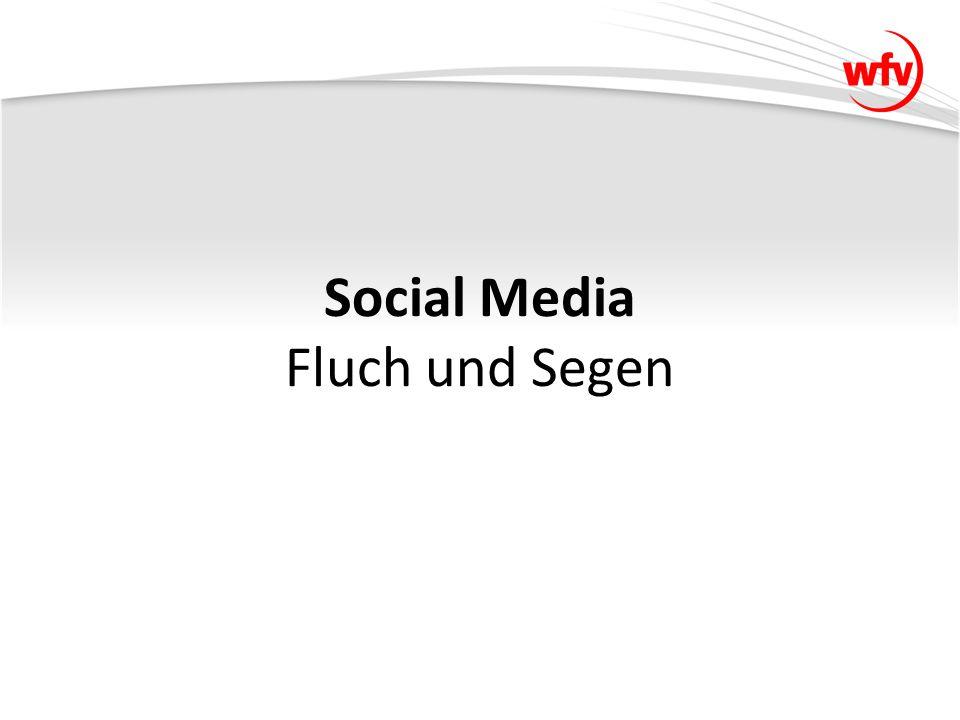 Social Media Fluch und Segen