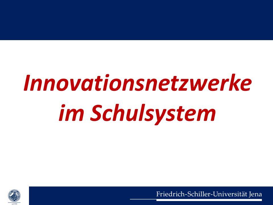 Innovationsnetzwerke im Schulsystem