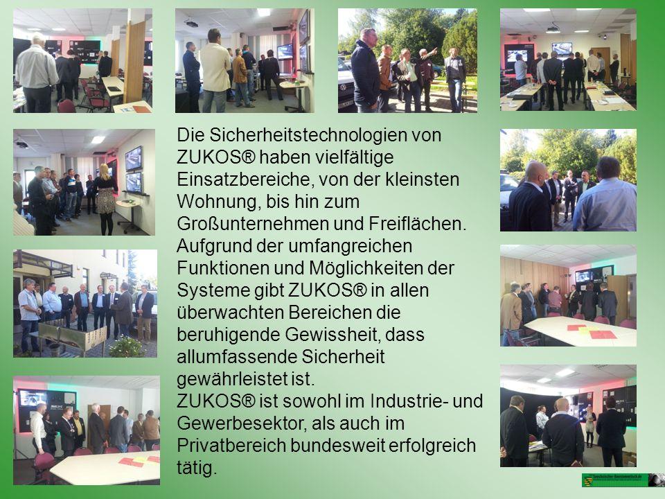 Die Sicherheitstechnologien von ZUKOS® haben vielfältige Einsatzbereiche, von der kleinsten Wohnung, bis hin zum Großunternehmen und Freiflächen.