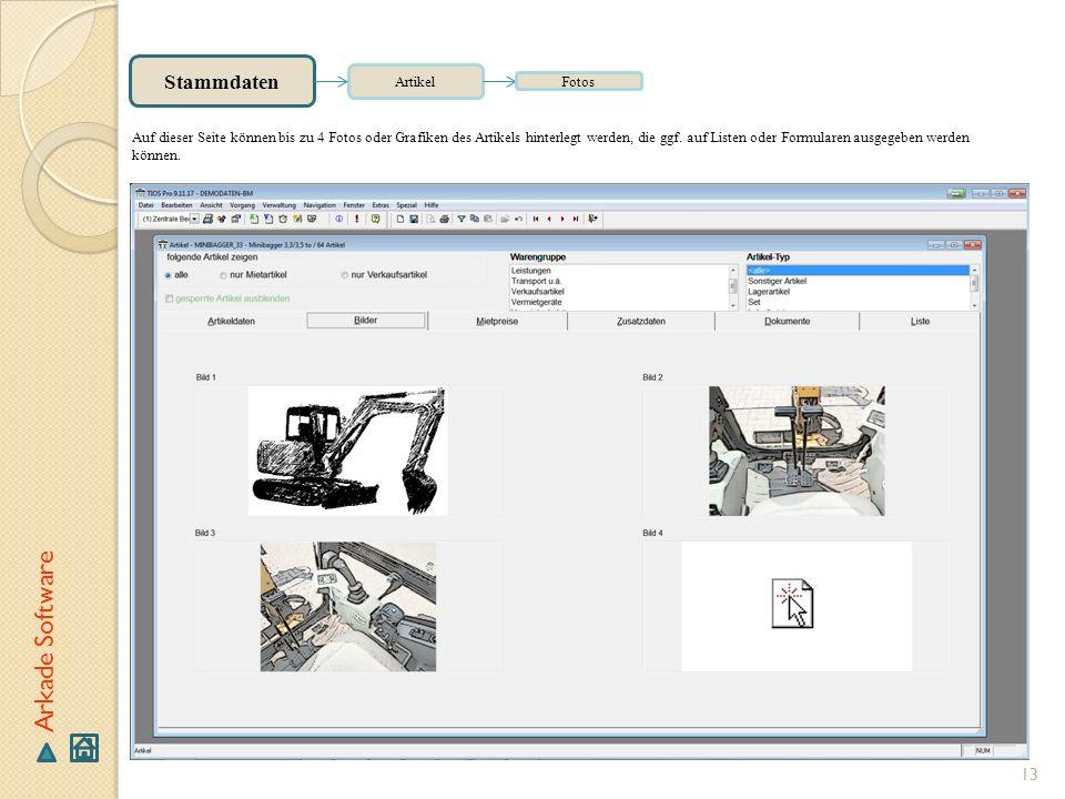 13 Arkade Software Stammdaten Artikel Fotos Auf dieser Seite können bis zu 4 Fotos oder Grafiken des Artikels hinterlegt werden, die ggf. auf Listen o