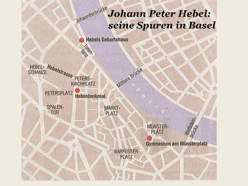 Johann Peter Hebel: seine Spuren in Basel