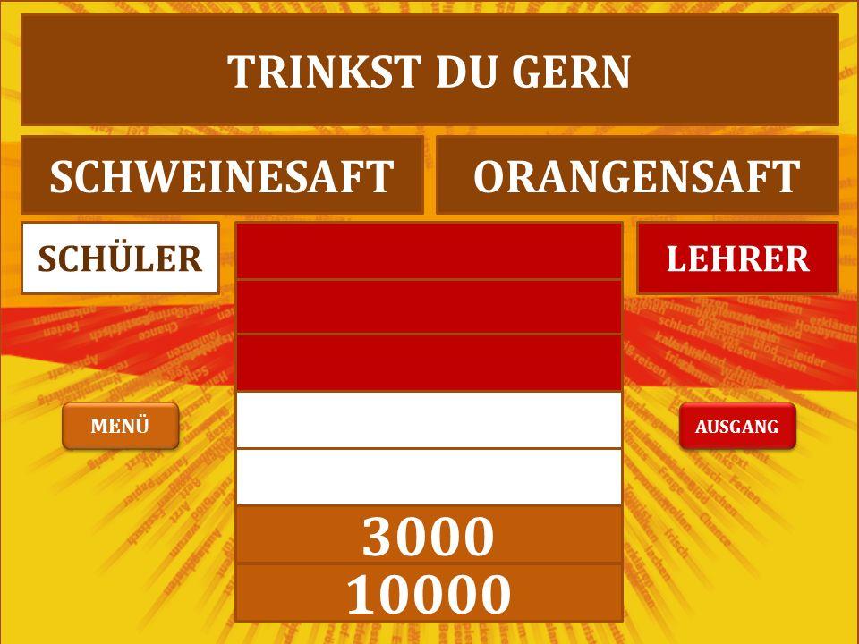 3000 10000 LEHRERSCHÜLER ICH MAG ROTWEINRINDERWEIN AUSGANG MENÜ