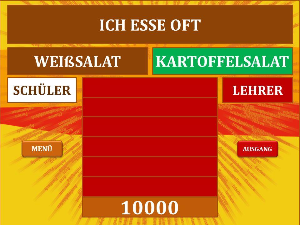 10000 LEHRERSCHÜLER ICH ESSE OFT WEIßSALATKARTOFFELSALAT AUSGANG MENÜ
