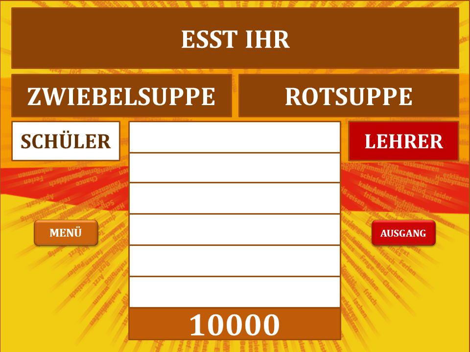 10000 LEHRERSCHÜLER WAS GIBT ES ZUM HAUPTTISCHNACHTISCH AUSGANG MENÜ