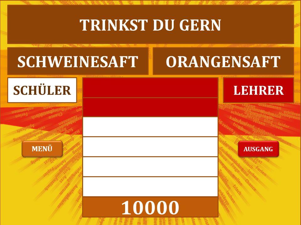 10000 LEHRERSCHÜLER ICH MAG ROTWEINRINDERWEIN AUSGANG MENÜ