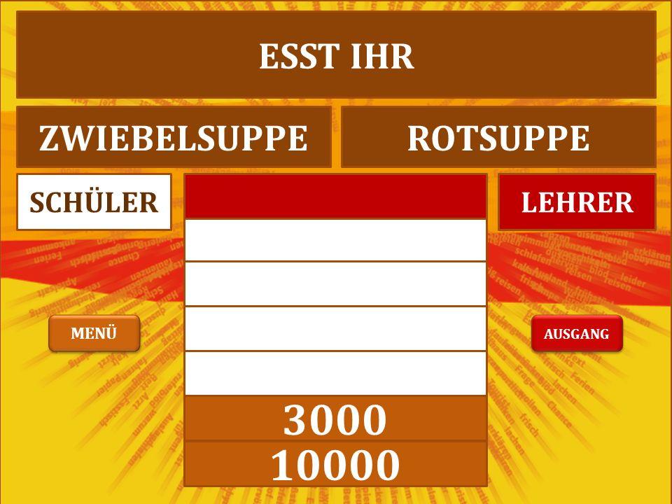 3000 10000 LEHRERSCHÜLER WAS GIBT ES ZUM HAUPTTISCHNACHTISCH AUSGANG MENÜ