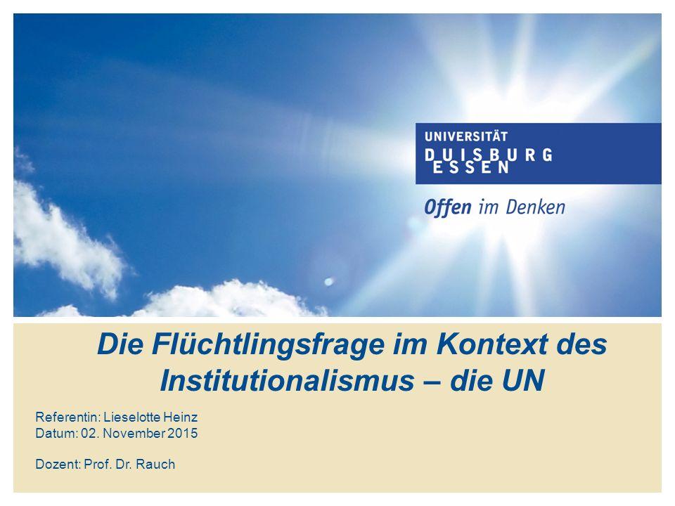 Kritik an Institutionalismus für Flüchtlingsproblem Welche Länder nehmen an Kooperation teil.