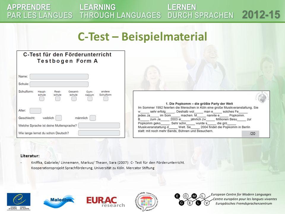 C-Test – Beispielmaterial Literatur: -Kniffka, Gabriele/ Linnemann, Markus/ Thesen, Sara (2007): C- Test für den Förderunterricht. Kooperationsprojekt