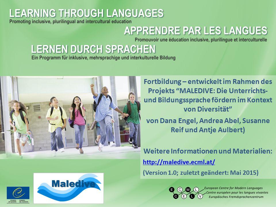 """Fortbildung – entwickelt im Rahmen des Projekts """"MALEDIVE: Die Unterrichts- und Bildungssprache fördern im Kontext von Diversität"""" von Dana Engel, And"""