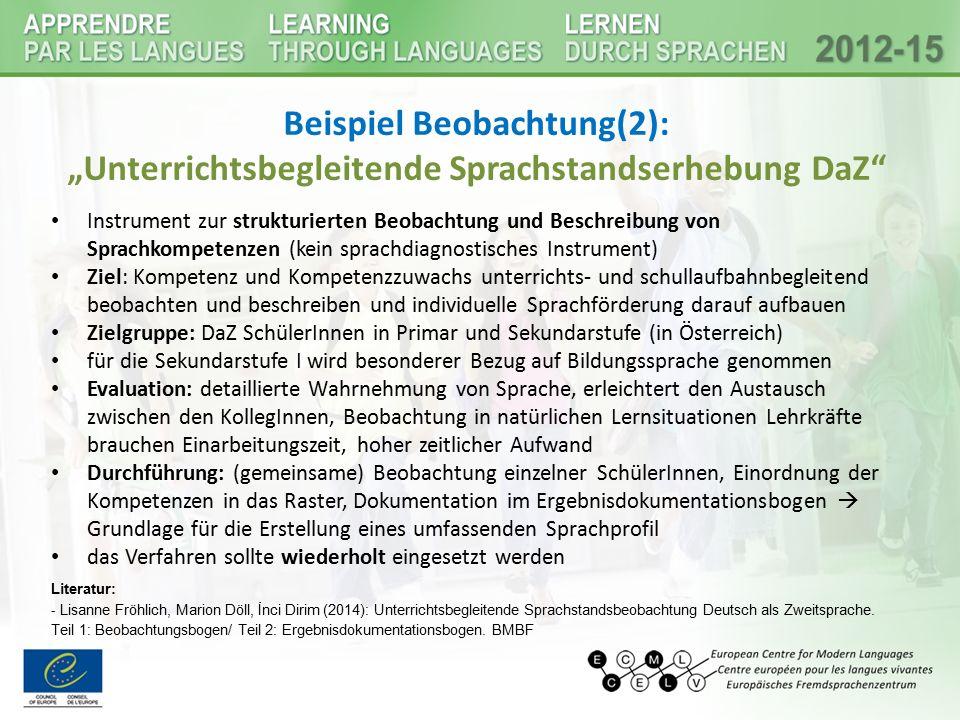 """Beispiel Beobachtung(2): """"Unterrichtsbegleitende Sprachstandserhebung DaZ"""" Instrument zur strukturierten Beobachtung und Beschreibung von Sprachkompet"""