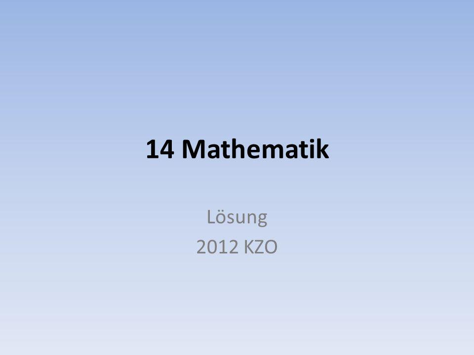 14 Mathematik Lösung 2012 KZO
