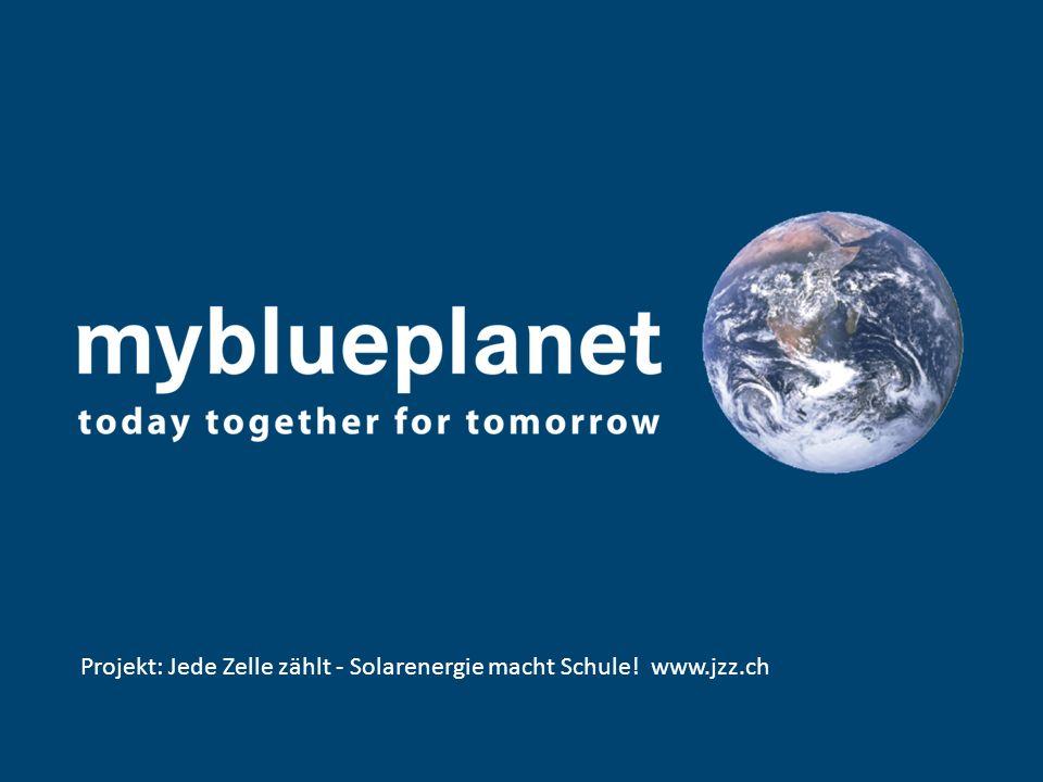 Projekt: Jede Zelle zählt - Solarenergie macht Schule! www.jzz.ch