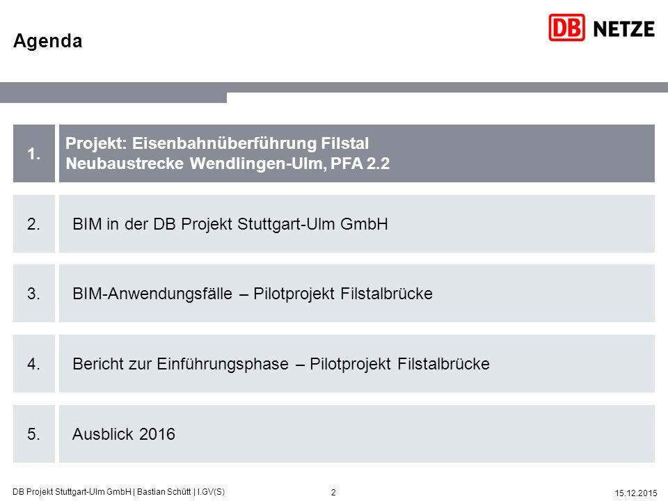 3 15.12.2015 DB Projekt Stuttgart-Ulm GmbH | Bastian Schütt | I.GV(S) Das BIM-Pilotprojekt umfasst den Rohbau der Eisenbahnüberführung Filstal Projektkenndaten Eisenbahnüberführung Filstal  Gesamtlänge: 485m  Höhe: 85m  Spannweite (max): 150m  Breite Überbau: 8,4m  Anzahl Brücken: 2  Bauweise/-methode: semiintegral/Vorschubbrüstung  Fertigstellung Rohbau: 2018  Auftragnehmer: Max Bögl BIM- Pilotprojekt BIM-Gipfel