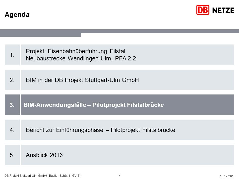 8 15.12.2015 DB Projekt Stuttgart-Ulm GmbH | Bastian Schütt | I.GV(S) Die BIM-Methode unterstützt eine transparente, effiziente Projektabwicklung und stärkt die Kommunikation Anwendungsfälle im BIM-Pilotprojekt Eisenbahnüberführung Filstal Was wollen wir mit der BIM- Methode bei der Filstalbrücke erreichen.