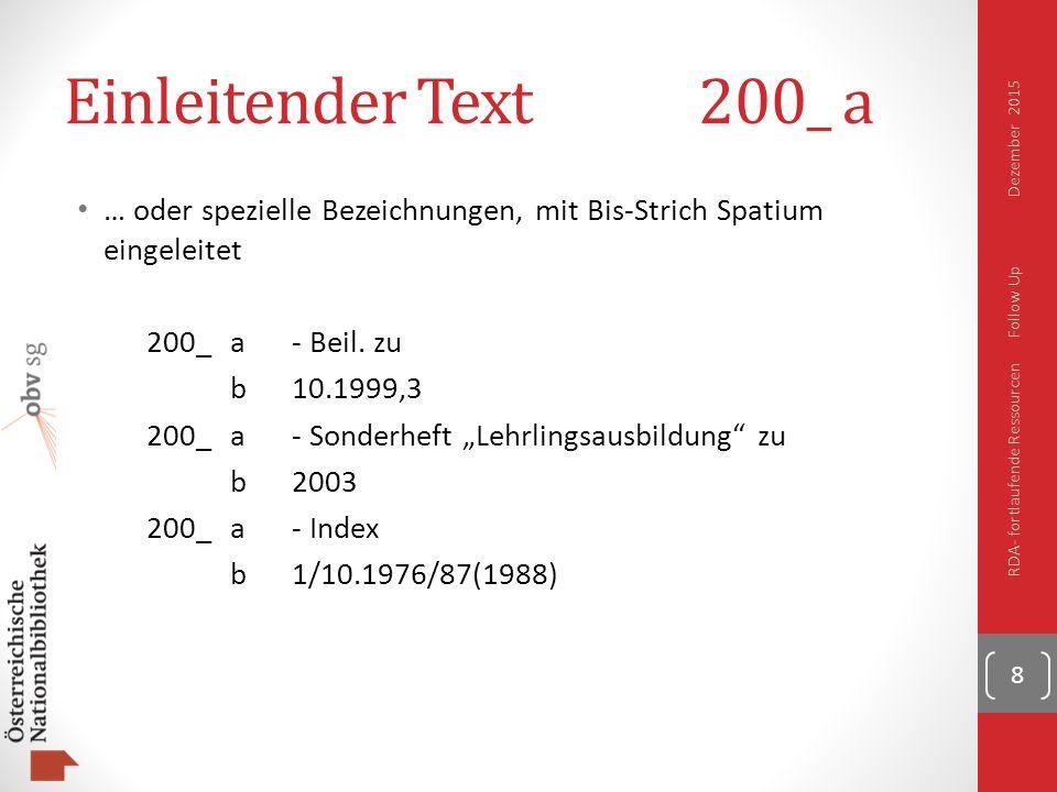 Einleitender Text200_ a … oder spezielle Bezeichnungen, mit Bis-Strich Spatium eingeleitet 200_a- Beil.